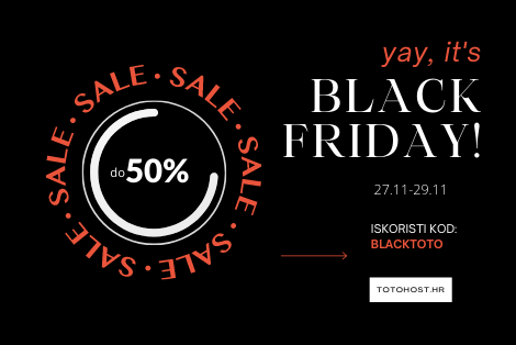Iskoristite Black Friday u Totohostu!